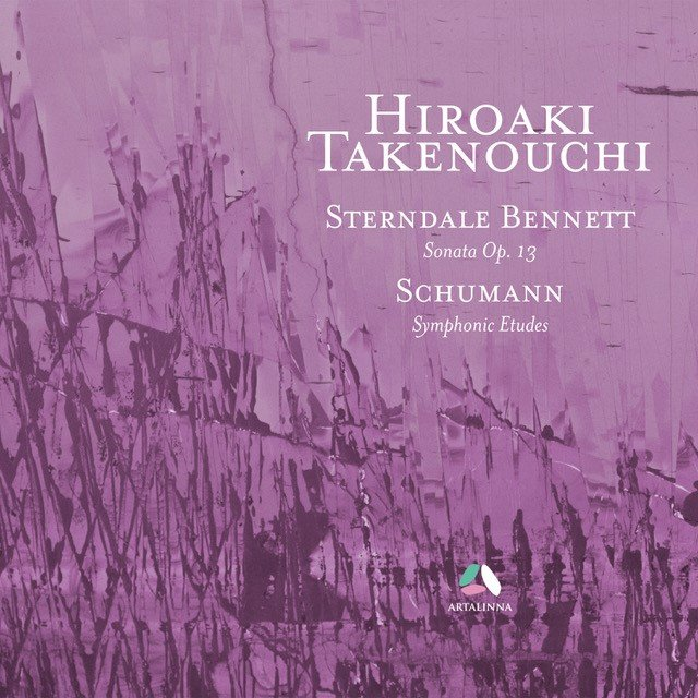 Pianist Hiroaki Takenouchi - Sterndale Bennett And Schumann