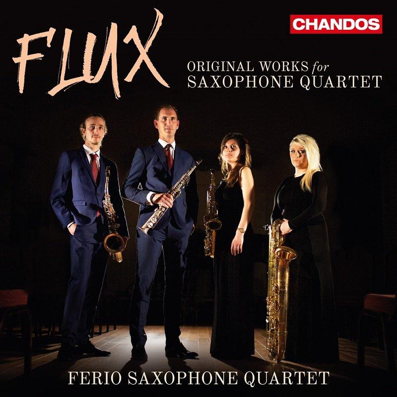 Flux - Ferio Saxophone Quartet - Chandos Records